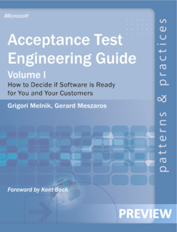 Acceptance Test Engineering:How to Decide if Software is Ready for You or Your Customers (PREVIEW)